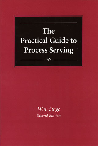 The Practical Guide to Process Serving